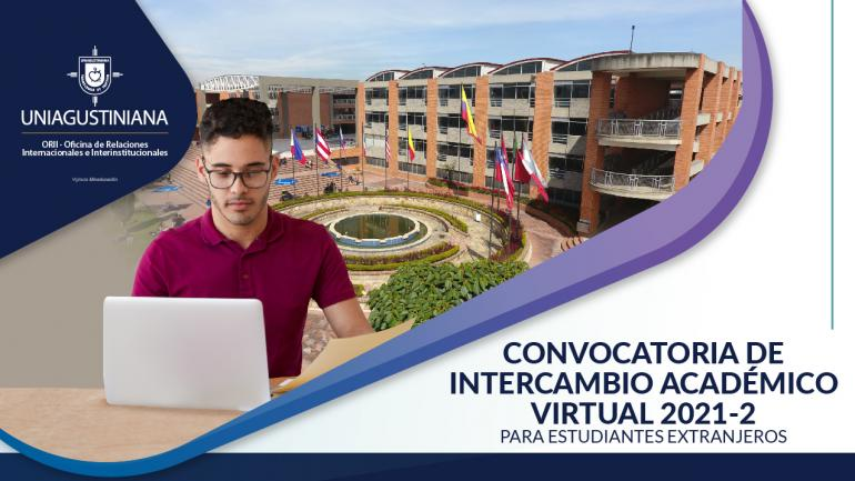 Convocatoria Académica de intercambio Virtual 2021-2 para estudiantes extranjeros