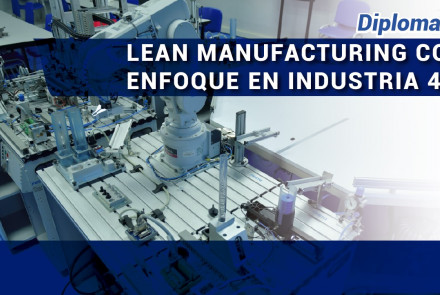 banner-Diplomado-Lean-Manufacturing-enfoque-Industria-4-0